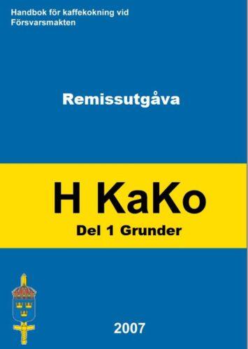 Handbok för kaffekokning i Försvarsmakten - H KaKo 2007